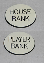 1.25 INCH HOUSE/PLAYER BANK