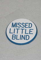 1.25 INCH WHITE MISSED LITTLE BLIND
