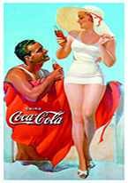 COKE - MAN & WOMAN AT BEACH Dogs Playing Poker, Batman, Bettie Page, Marilyn Monroe, Elvis, Indian Motorcycles, Three Stooges, Marvel, Superman, Spiderman, Iron Man, Captain America, Phillips 66, Farmall, Don?t Tread on Me, Ducks Unlimited, Louisville Slugger, Dukes of Hazard, Flintstone?s. Cowboy by Choice, Cowgirl by Choice, I Love Lucy, Moon Pie, Winchester Rifles, Colt 45, Budweiser, Vince Lombardi, Fender Stratocaster, Ford, Chevy, Mustang, Remington, Jack Daniels, Smith & Wesson, Wizard of Oz, Schonberg, Coke, Coca Cola, Budweiser, Jim Beam, Route 66, Corvette, Ford, I Love Lucy