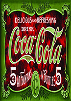 COKE - 1900S  5 CENT Dogs Playing Poker, Batman, Bettie Page, Marilyn Monroe, Elvis, Indian Motorcycles, Three Stooges, Marvel, Superman, Spiderman, Iron Man, Captain America, Phillips 66, Farmall, Don?t Tread on Me, Ducks Unlimited, Louisville Slugger, Dukes of Hazard, Flintstone?s. Cowboy by Choice, Cowgirl by Choice, I Love Lucy, Moon Pie, Winchester Rifles, Colt 45, Budweiser, Vince Lombardi, Fender Stratocaster, Ford, Chevy, Mustang, Remington, Jack Daniels, Smith & Wesson, Wizard of Oz, Schonberg, Coke, Coca Cola, Budweiser, Jim Beam, Route 66, Corvette, Ford, I Love Lucy