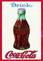 COKE - 1915 BOTTLE Dogs Playing Poker, Batman, Bettie Page, Marilyn Monroe, Elvis, Indian Motorcycles, Three Stooges, Marvel, Superman, Spiderman, Iron Man, Captain America, Phillips 66, Farmall, Don?t Tread on Me, Ducks Unlimited, Louisville Slugger, Dukes of Hazard, Flintstone?s. Cowboy by Choice, Cowgirl by Choice, I Love Lucy, Moon Pie, Winchester Rifles, Colt 45, Budweiser, Vince Lombardi, Fender Stratocaster, Ford, Chevy, Mustang, Remington, Jack Daniels, Smith & Wesson, Wizard of Oz, Schonberg, Coke, Coca Cola, Budweiser, Jim Beam, Route 66, Corvette, Ford, I Love Lucy