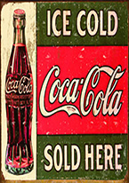 COKE - ICE COLD CIRCA 1916 Dogs Playing Poker, Batman, Bettie Page, Marilyn Monroe, Elvis, Indian Motorcycles, Three Stooges, Marvel, Superman, Spiderman, Iron Man, Captain America, Phillips 66, Farmall, Don?t Tread on Me, Ducks Unlimited, Louisville Slugger, Dukes of Hazard, Flintstone?s. Cowboy by Choice, Cowgirl by Choice, I Love Lucy, Moon Pie, Winchester Rifles, Colt 45, Budweiser, Vince Lombardi, Fender Stratocaster, Ford, Chevy, Mustang, Remington, Jack Daniels, Smith & Wesson, Wizard of Oz, Schonberg, Coke, Coca Cola, Budweiser, Jim Beam, Route 66, Corvette, Ford, I Love Lucy