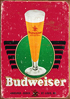 BUD - RETRO GLASS & LOGO Dogs Playing Poker, Batman, Bettie Page, Marilyn Monroe, Elvis, Indian Motorcycles, Three Stooges, Marvel, Superman, Spiderman, Iron Man, Captain America, Phillips 66, Farmall, Don?t Tread on Me, Ducks Unlimited, Louisville Slugger, Dukes of Hazard, Flintstone?s. Cowboy by Choice, Cowgirl by Choice, I Love Lucy, Moon Pie, Winchester Rifles, Colt 45, Budweiser, Vince Lombardi, Fender Stratocaster, Ford, Chevy, Mustang, Remington, Jack Daniels, Smith & Wesson, Wizard of Oz, Schonberg, Coke, Coca Cola, Budweiser, Jim Beam, Route 66, Corvette, Ford, I Love Lucy