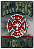 REAL HEROES - FIREMEN Dogs Playing Poker, Batman, Bettie Page, Marilyn Monroe, Elvis, Indian Motorcycles, Three Stooges, Marvel, Superman, Spiderman, Iron Man, Captain America, Phillips 66, Farmall, Don?t Tread on Me, Ducks Unlimited, Louisville Slugger, Dukes of Hazard, Flintstone?s. Cowboy by Choice, Cowgirl by Choice, I Love Lucy, Moon Pie, Winchester Rifles, Colt 45, Budweiser, Vince Lombardi, Fender Stratocaster, Ford, Chevy, Mustang, Remington, Jack Daniels, Smith & Wesson, Wizard of Oz, Schonberg, Coke, Coca Cola, Budweiser, Jim Beam, Route 66, Corvette, Ford, I Love Lucy
