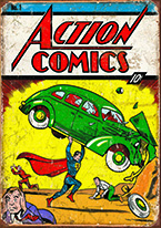 ACTION COMICS NO. 1 COVER Dogs Playing Poker, Batman, Bettie Page, Marilyn Monroe, Elvis, Indian Motorcycles, Three Stooges, Marvel, Superman, Spiderman, Iron Man, Captain America, Phillips 66, Farmall, Don?t Tread on Me, Ducks Unlimited, Louisville Slugger, Dukes of Hazard, Flintstone?s. Cowboy by Choice, Cowgirl by Choice, I Love Lucy, Moon Pie, Winchester Rifles, Colt 45, Budweiser, Vince Lombardi, Fender Stratocaster, Ford, Chevy, Mustang, Remington, Jack Daniels, Smith & Wesson, Wizard of Oz, Schonberg, Coke, Coca Cola, Budweiser, Jim Beam, Route 66, Corvette, Ford, I Love Lucy