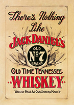 JACK DANIELS - NOTHING LIKE Dogs Playing Poker, Batman, Bettie Page, Marilyn Monroe, Elvis, Indian Motorcycles, Three Stooges, Marvel, Superman, Spiderman, Iron Man, Captain America, Phillips 66, Farmall, Don?t Tread on Me, Ducks Unlimited, Louisville Slugger, Dukes of Hazard, Flintstone?s. Cowboy by Choice, Cowgirl by Choice, I Love Lucy, Moon Pie, Winchester Rifles, Colt 45, Budweiser, Vince Lombardi, Fender Stratocaster, Ford, Chevy, Mustang, Remington, Jack Daniels, Smith & Wesson, Wizard of Oz, Schonberg, Coke, Coca Cola, Budweiser, Jim Beam, Route 66, Corvette, Ford, I Love Lucy