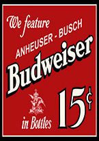 BUDWEISER 15 CENTS Dogs Playing Poker, Batman, Bettie Page, Marilyn Monroe, Elvis, Indian Motorcycles, Three Stooges, Marvel, Superman, Spiderman, Iron Man, Captain America, Phillips 66, Farmall, Don?t Tread on Me, Ducks Unlimited, Louisville Slugger, Dukes of Hazard, Flintstone?s. Cowboy by Choice, Cowgirl by Choice, I Love Lucy, Moon Pie, Winchester Rifles, Colt 45, Budweiser, Vince Lombardi, Fender Stratocaster, Ford, Chevy, Mustang, Remington, Jack Daniels, Smith & Wesson, Wizard of Oz, Schonberg, Coke, Coca Cola, Budweiser, Jim Beam, Route 66, Corvette, Ford, I Love Lucy